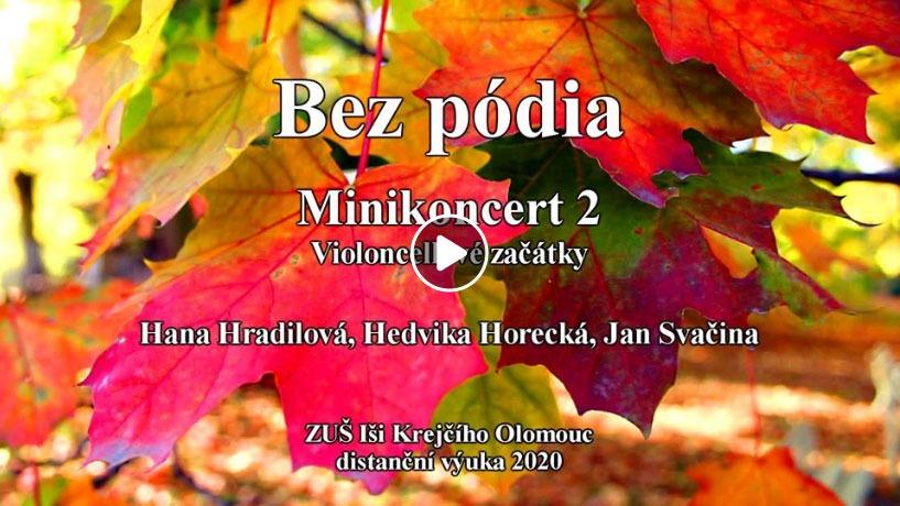 Bez pódia Minikoncert 2 - video